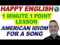 American Idiom GET IT FOR A SONG - 1 Minute, 1 Point English Lesson