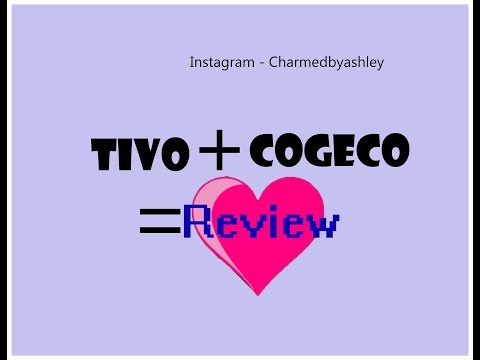 *TiVo* Review of Cogeco