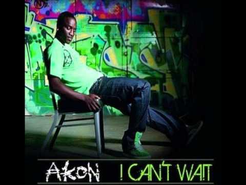 Akon - I Can't Wait (High Quality)