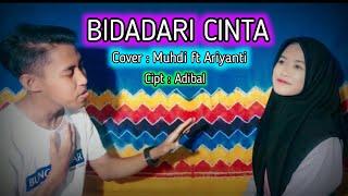 Bidadari Cinta - Muhdi ft Ariyanti ( Cover )