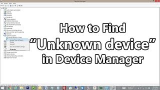How To Find Unknown Device Drivers