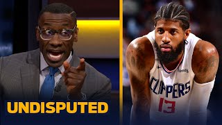 I still don't trust Paul George leading the Clippers in playoffs - Shannon Sharpe | NBA | UNDISPUTED