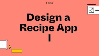 Build it in Figma: Designing a cocktail recipe mobile app [Part 1]
