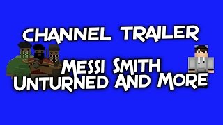Messi Smith Channel Trailer (Old)