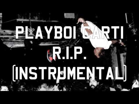 Playboi Carti - R.I.P. (Instrumental)