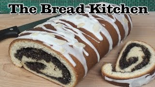 Poppy Seed Roll Recipe In The Bread Kitchen