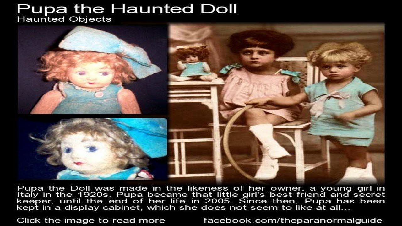 the shocking true story of pupa the haunted doll youtube