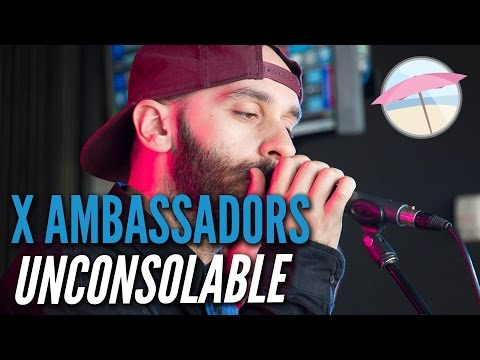 X Ambassadors - Unconsolable (Live at the Edge)