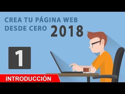 crear-pagina-web-desde-cero-2018-parte-1- -introducciÓn