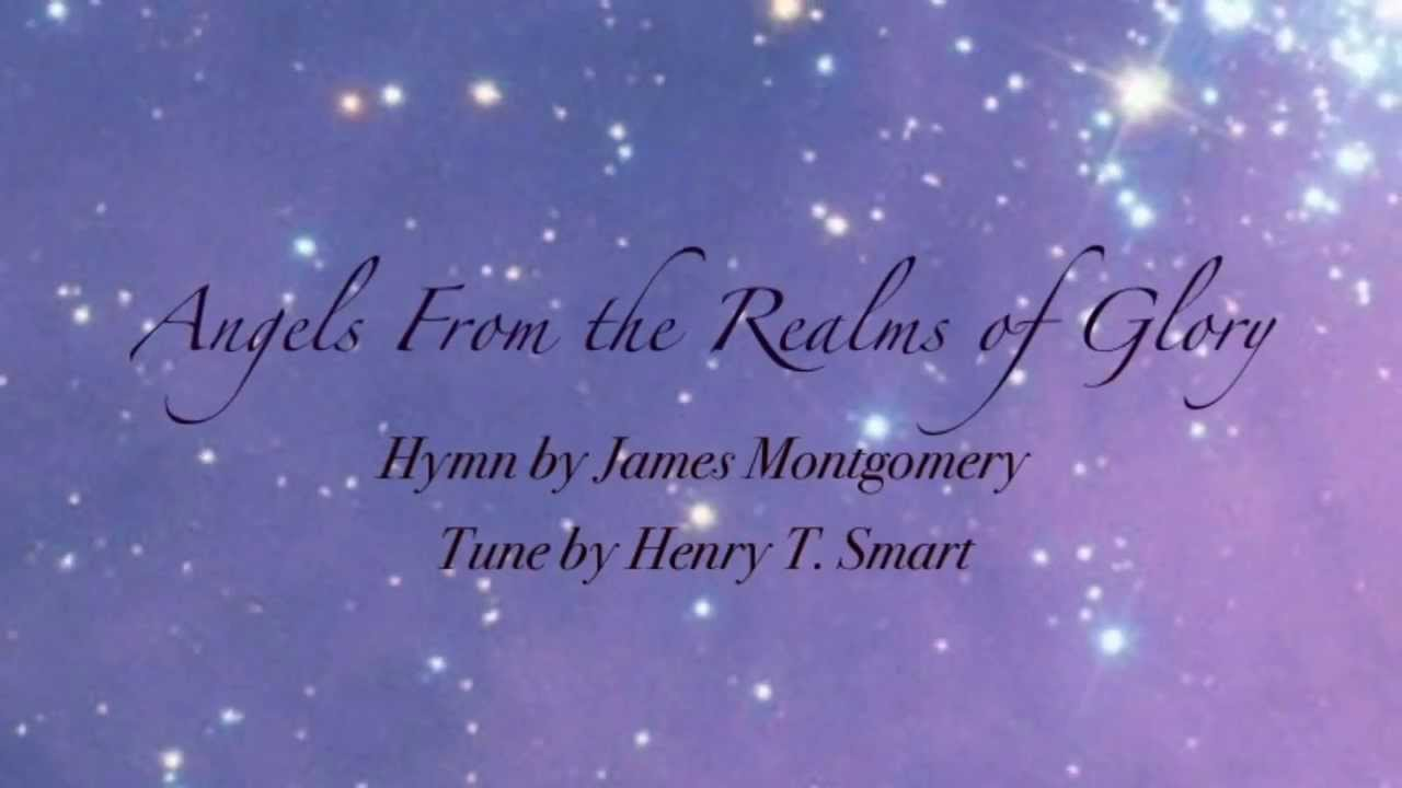 Angels From The Realms Of Glory United Methodist Hymnal 220 Youtube