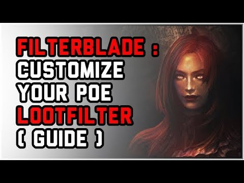 FilterBlade - Download, Finetune and Install NeverSink's Filter ( Path of  Exile )