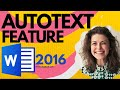 How to Use the Auto Text Feature in Word 2016