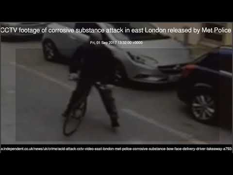 CCTV footage of corrosive substance attack in east London released by Met Police