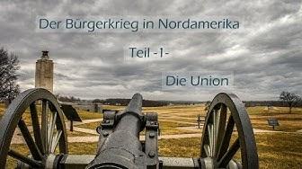 Der Bürgerkrieg in Nordamerika - Die Union 1/3 | Doku