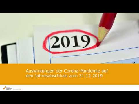Auswirkungen der Corona-Pandemie auf den Jahresabschluss zum 31.12.2019