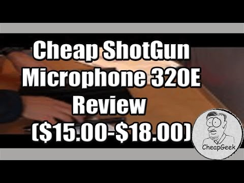 cheap-shotgun-microphone-320e-review-($15.00-$18.00)