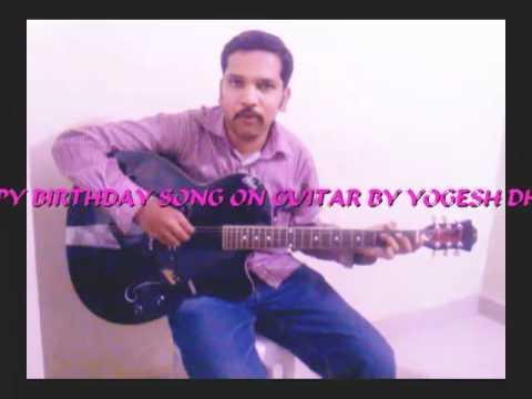 Happy birthday song on Guitar by Yogesh Dhanbalan