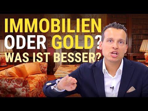IMMOBILIEN ODER GOLD? Was ist besser? Und für wen?
