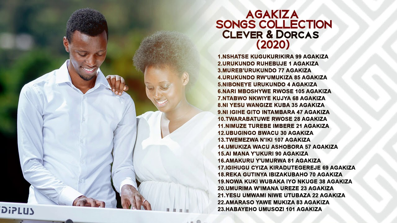 Download AGAKIZA SONGS COLLECTION - PAPI CLEVER & DORCAS (2020)