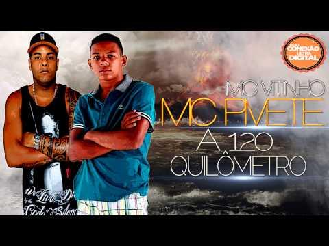 MC Vitinho & MC Pivete - A 120 Quilômetro [ Lançamento 2014 ] [ Dj Alex Da Baixada ]