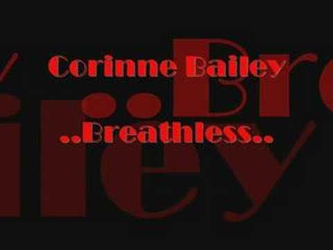 Corinne Bailey Rae......Breathless