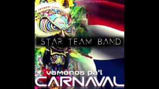 STAR TEAM BAND - VAMONOS PA'L CARNAVAL (2017)
