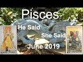 Pisces JUNE 2019 WHO IS THE BEST CHOICE? He Said She Said Tarot Reading