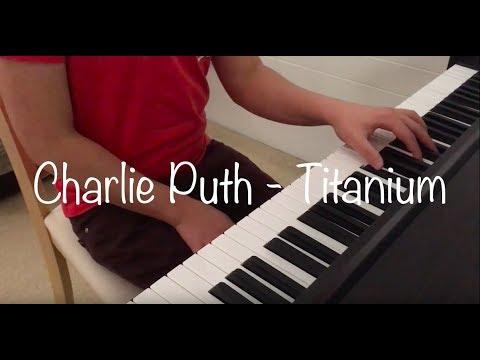 Charlie Puth Titanium Piano Cover Youtube