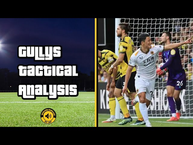Watford 0-2 Wolves   Gully's Tactical Analysis