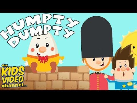 HUMPTY DUMPTY | YOUTUBES BEST NURSERY RHYMES & SONGS!! The Kids Video Channel