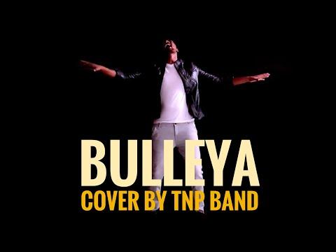 Bulleya – Ae Dil Hai Mushkil | Cover By TNP BAND |PB08 | Pritam | Amit Mishra