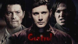 Dean, Sam & Castiel (Evil TFW) - Control (Song/Video Request)