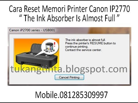 Cara Reset Memori Printer Canon IP2770