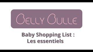 Liste d'achats pour bébé : les essentiels