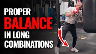 How to Keep Bąlance in Boxing when Throwing Long Combinations