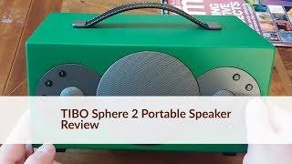 TIBO Sphere 2 Portable Wireless Multiroom Speaker Review