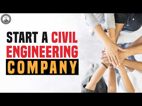 From Civil Engineer To Entrepreneur -- How To Start And Grow A Civil Engineering Company