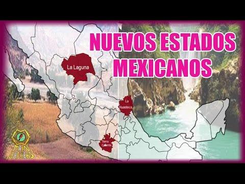 Los nuevos Estados de México
