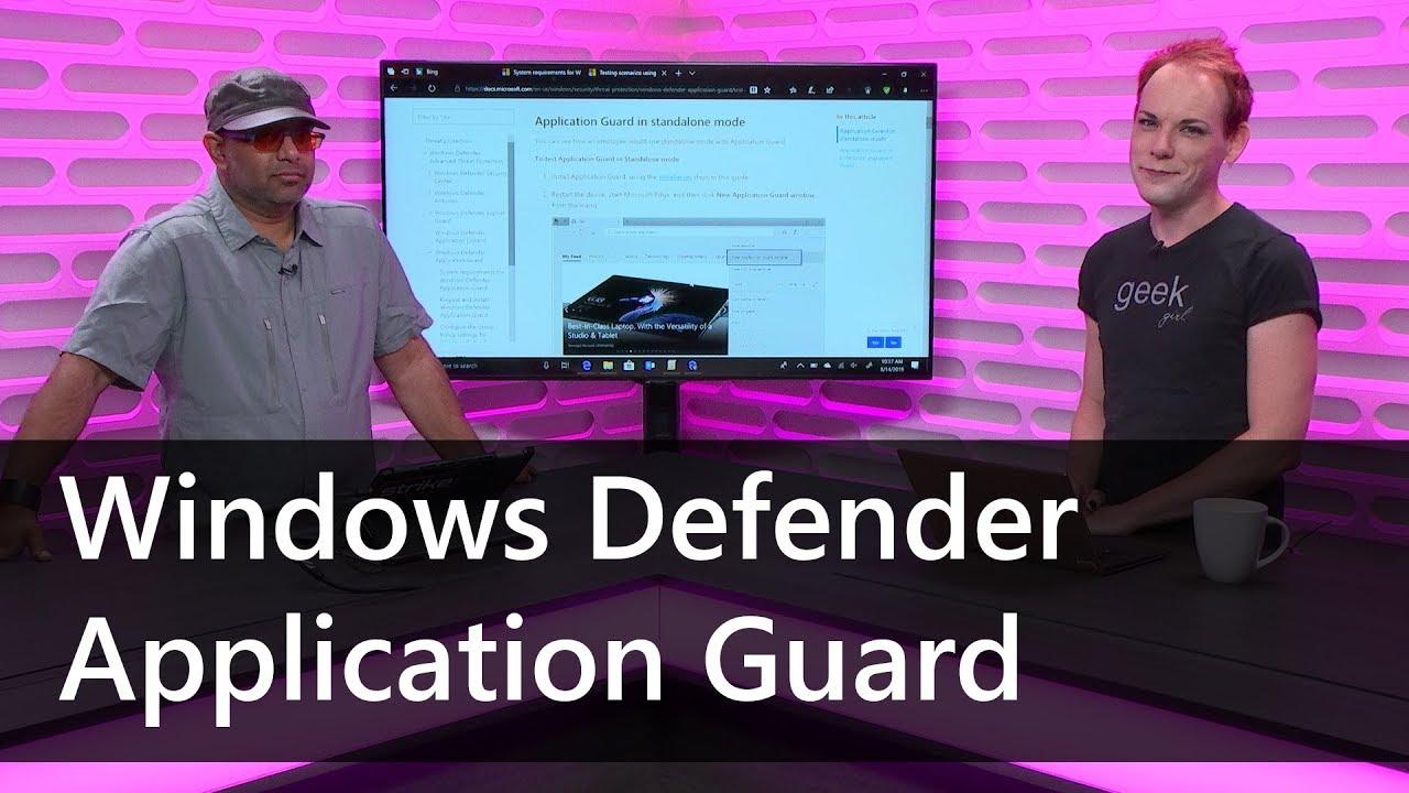 Channel 9: Die Möglichkeiten von Windows Defender Application Guard