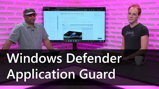 Defrag Tools #193 - Windows Defender Application Guard