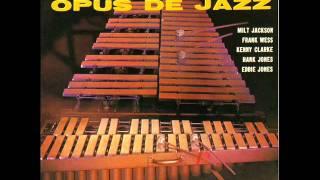 Milt Jackson Quintet - Opus de Funk