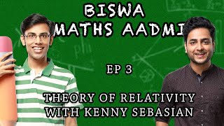 Biswa Maths Aadmi Ep 3. | Ft. @Kenny Sebastian | Theory Of Relativity