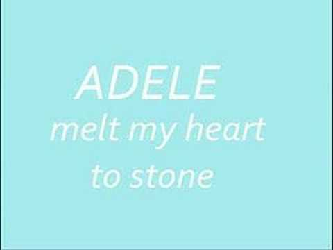 adele - melt my heart to stone