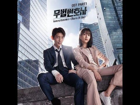 Burn It Up - iamnot (아이엠낫) - Lawless Lawyer OST Part 1 // 무법 변호사 OST Part 1 [KDC]