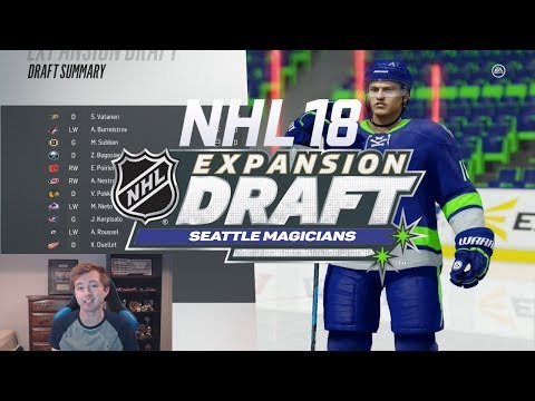 NHL 18 EXPANSION MODE - SEATTLE TEAM CREATION & EXPANSION DRAFT