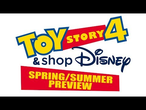 Toy Story 4 & ShopDisney Spring/Summer 2019 | Disney Merchandise Product Preview Showcase
