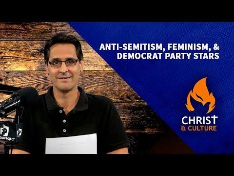 Anti-Semitism, Feminism & Democrat Party Stars | David Fiorazo