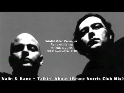 Nalin   Kane   Talkin About Bruce Norris Club Mix