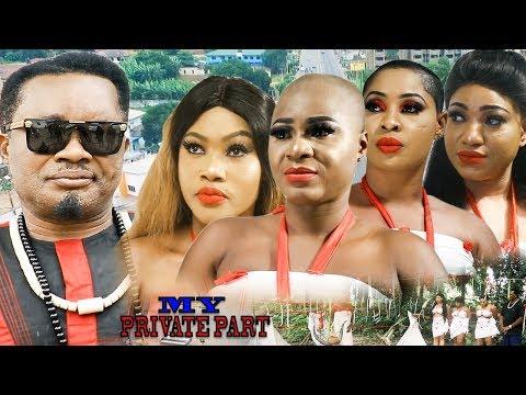 My Private Part 5 & 6 - 2019 Movie|New movie|2019 Latest Nigerian Nollywood Movie