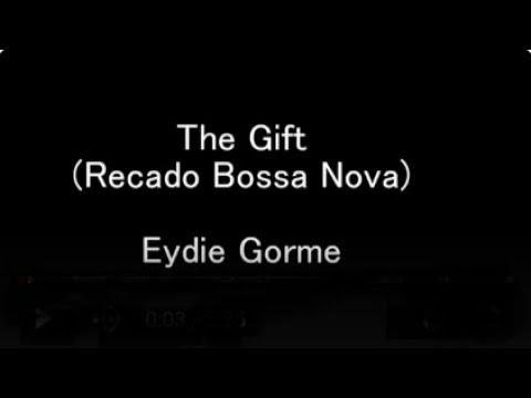 Eydie Gorme The Gift!(Recado Bossa Nova) Lyrics